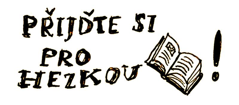 Přijďte si pro hezkou knížku